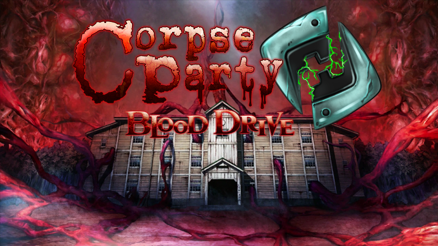 Smells Like Teen Spirits Let S Play Corpse Party Blood Drive